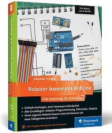 Das Buch: Roboter bauen mit Arduino - Die Anleitung für Einsteiger